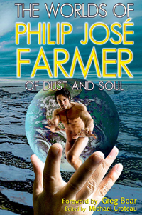 The Worlds of Philip José Farmer 2: Of Dust and Soul